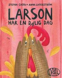 bokomslag Larson har en dålig dag