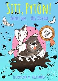 bokomslag Sitt Pyton! : (valp + paddling = jättedålig idé)
