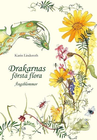 bokomslag Drakarnas första flora : ängsblommor