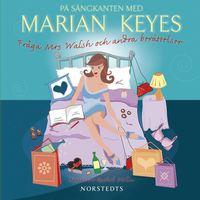 bokomslag På sängkanten med Marian Keyes : fråga Mrs Walsh och andra berättelser