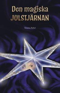 bokomslag Den magiska julstjärnan