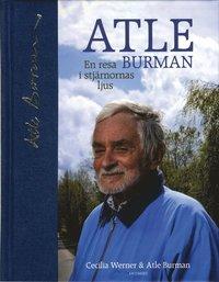 bokomslag Atle Burman : en resa i stjärnornas ljus