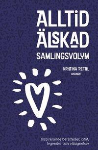 bokomslag Alltid älskad : samlingsvolym