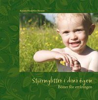 bokomslag Stjärnglitter i dina ögon : böner med och för ettåringen