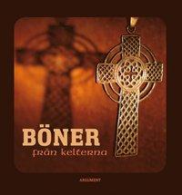 bokomslag Böner från kelterna