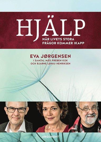 bokomslag Hjälp : när livets stora frågor kommer ikapp