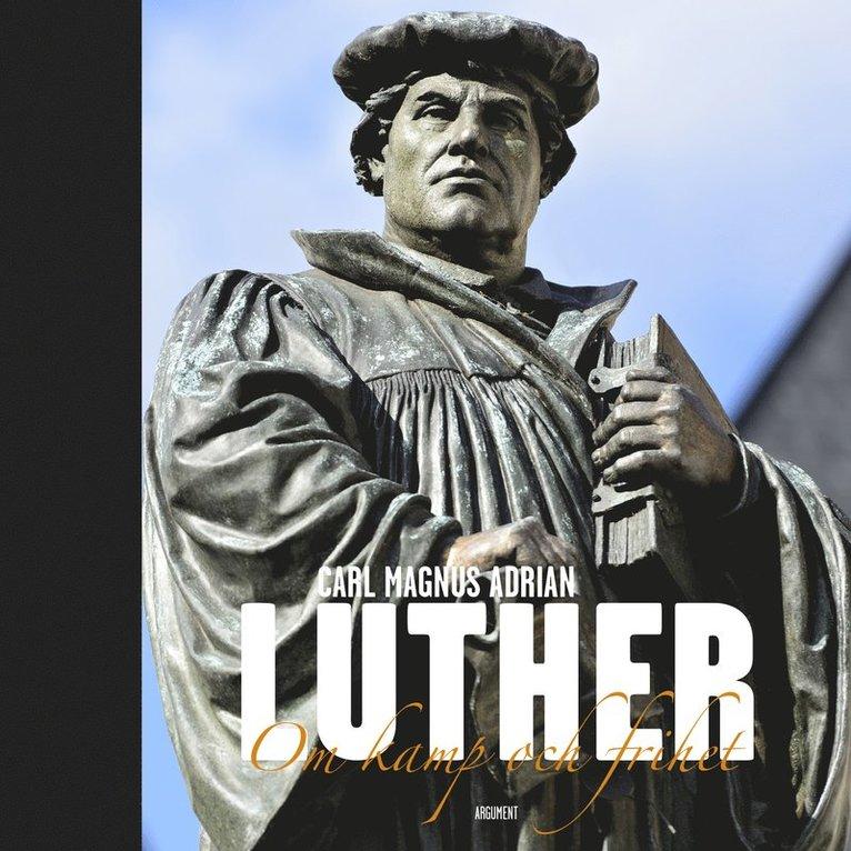 Luther : om kamp och frihet 1