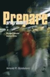 bokomslag Prepareprogrammet : en utvidgad kurs för att lära ut prosociala kompetenser
