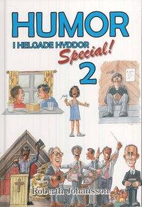 bokomslag Humor i helgade hyddor. Special 2