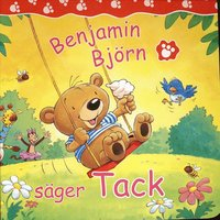 bokomslag Benjamin Björn säger Tack