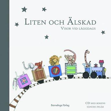 bokomslag Liten och Älskad : visor vid läggdags