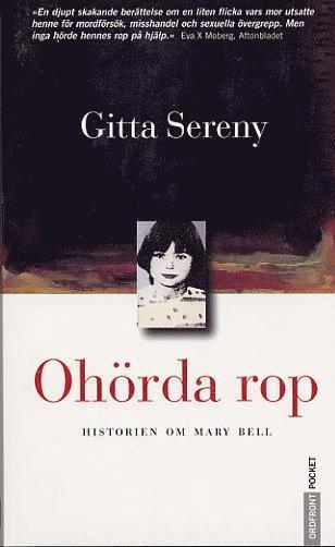 bokomslag Ohörda rop : Historien om Mary Bell