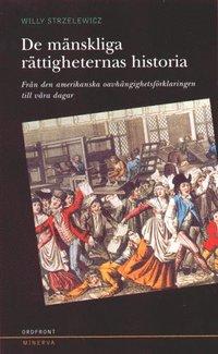 bokomslag De mänskliga rättigheternas historia