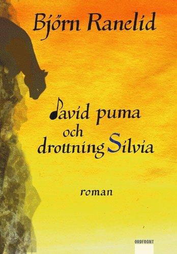bokomslag David Puma och drottning Silvia