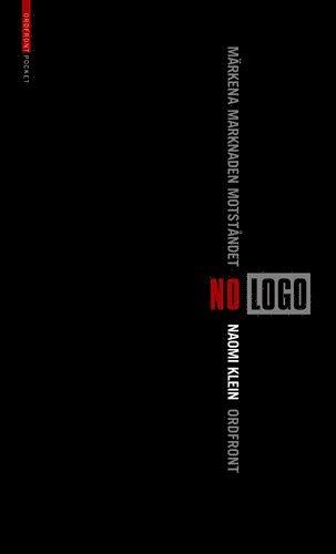 bokomslag No Logo märkena, marknaden, motståndet