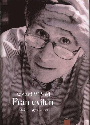 bokomslag Från Exilen : Essäer 1976-2000