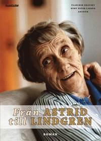 bokomslag Från Astrid till Lindgren