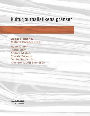 bokomslag Kulturjournalistikens gränser