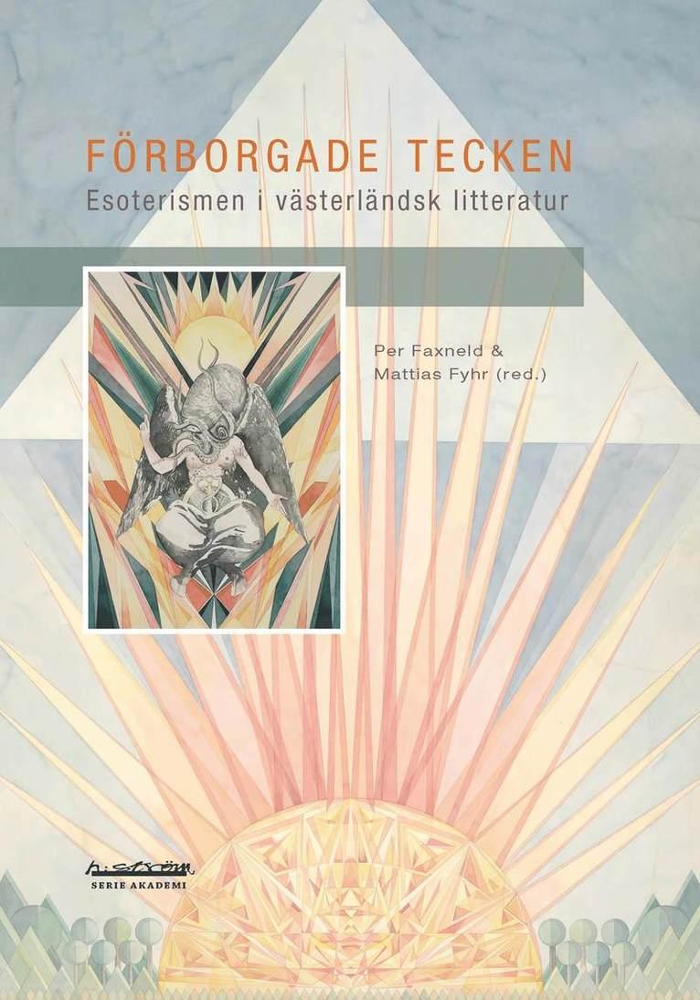 Förborgade tecken : esoterism i västerländsk litteratur 1