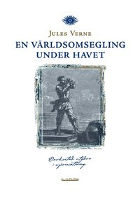 bokomslag En världsomsegling under havet (komplett utgåva)