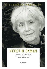 bokomslag Kerstin Ekman : en värld av berättelser