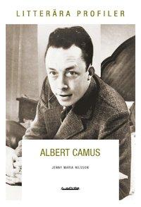 bokomslag Albert Camus : varken offer eller bödel
