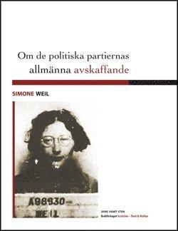 bokomslag Om de politiska partiernas allmänna avskaffande