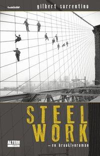 bokomslag Steelwork : en Brooklynroman