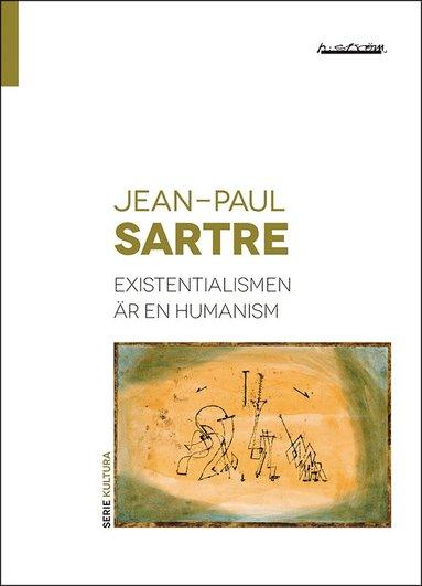 bokomslag Existentialismen är en humanism