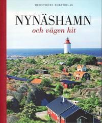 bokomslag Nynäshamn och vägen hit