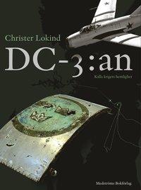 bokomslag DC-3:an : kalla krigets hemlighet
