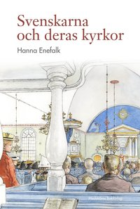 bokomslag Svenskarna och deras kyrkor