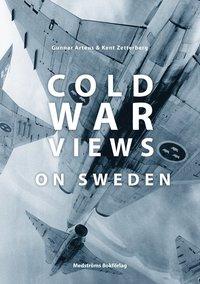 bokomslag Cold war views on Sweden