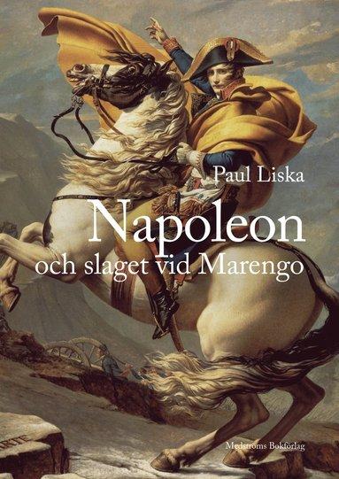 bokomslag Napoleon och slaget vid Marengo