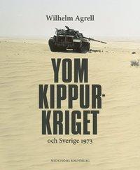 bokomslag Yom Kippur-kriget och Sverige 1973