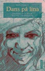 bokomslag Dans på lina : Om kvinnors missbruk, familjeliv och behandling