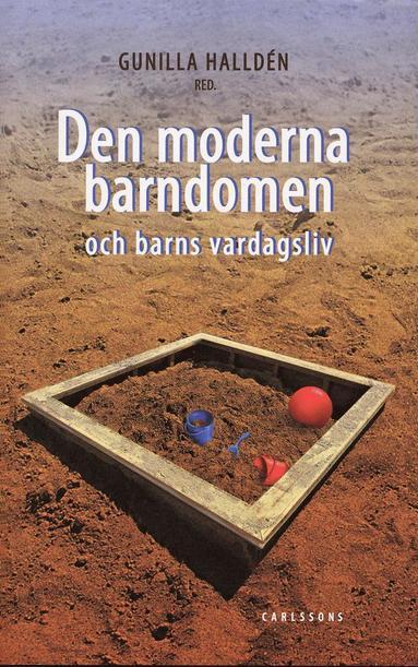 bokomslag Den moderna barndomen och barns vardagsliv