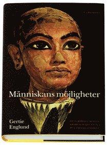 bokomslag Människans möjligheter : om samspelet mellan kropp och själ enligt de gamla egyptierna