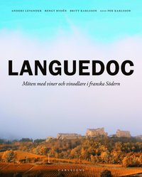 bokomslag Languedoc : möten med viner och vinodlare i franska södern