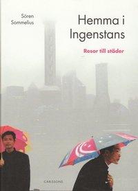 bokomslag Hemma i ingenstans : resor till städer