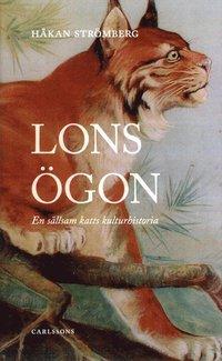 bokomslag Lons ögon : en sällskam katts kulturhistoria