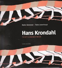bokomslag Hans Krondahl : textila verk