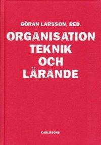 bokomslag Organisation, teknik och lärande