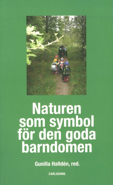 bokomslag Naturen som symbol för den goda barndomen