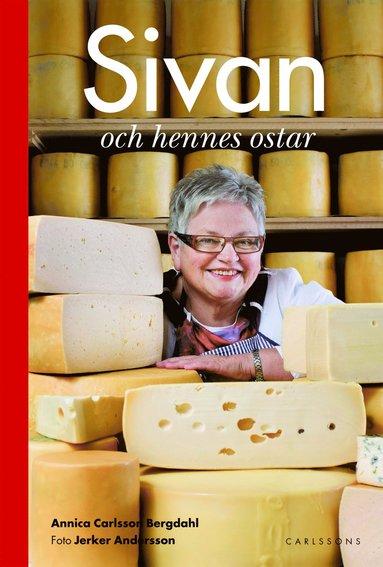 bokomslag Sivan och hennes ostar