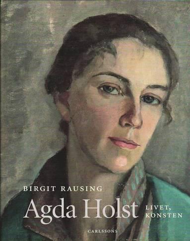 bokomslag Agda Holst : livet, konsten