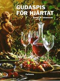 bokomslag Gudaspis för hjärtat : olivolja, vitlök, vin och choklad