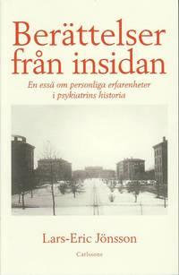 bokomslag Berättelser från insidan : en essä om personliga erfarenheter i psykiatrins