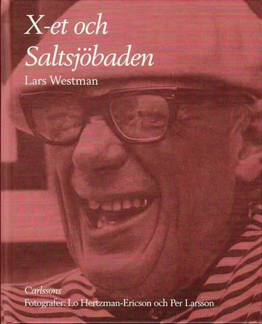 bokomslag Om X-et och Saltsjöbaden