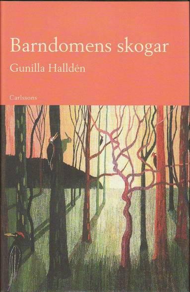 bokomslag Barndomens skogar : om barn i natur och barns natur